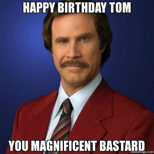 Happy Birthday Tom Meme Funny Image Photo Joke 11