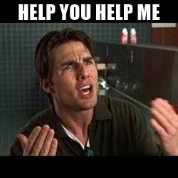 Help Me Help You Meme Funny Image Photo Joke 14