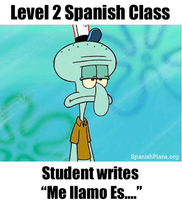 Hilarious spanish class memes joke