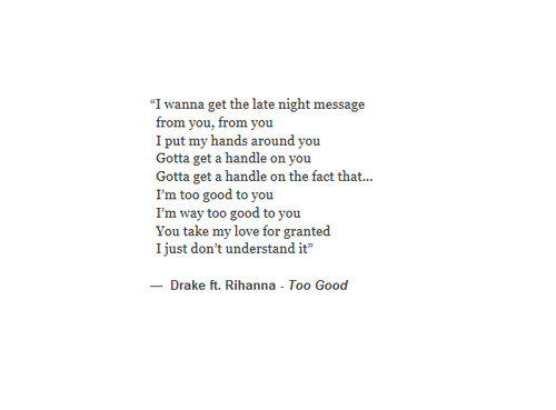 I'm Too Good For You Quotes Meme Image 16