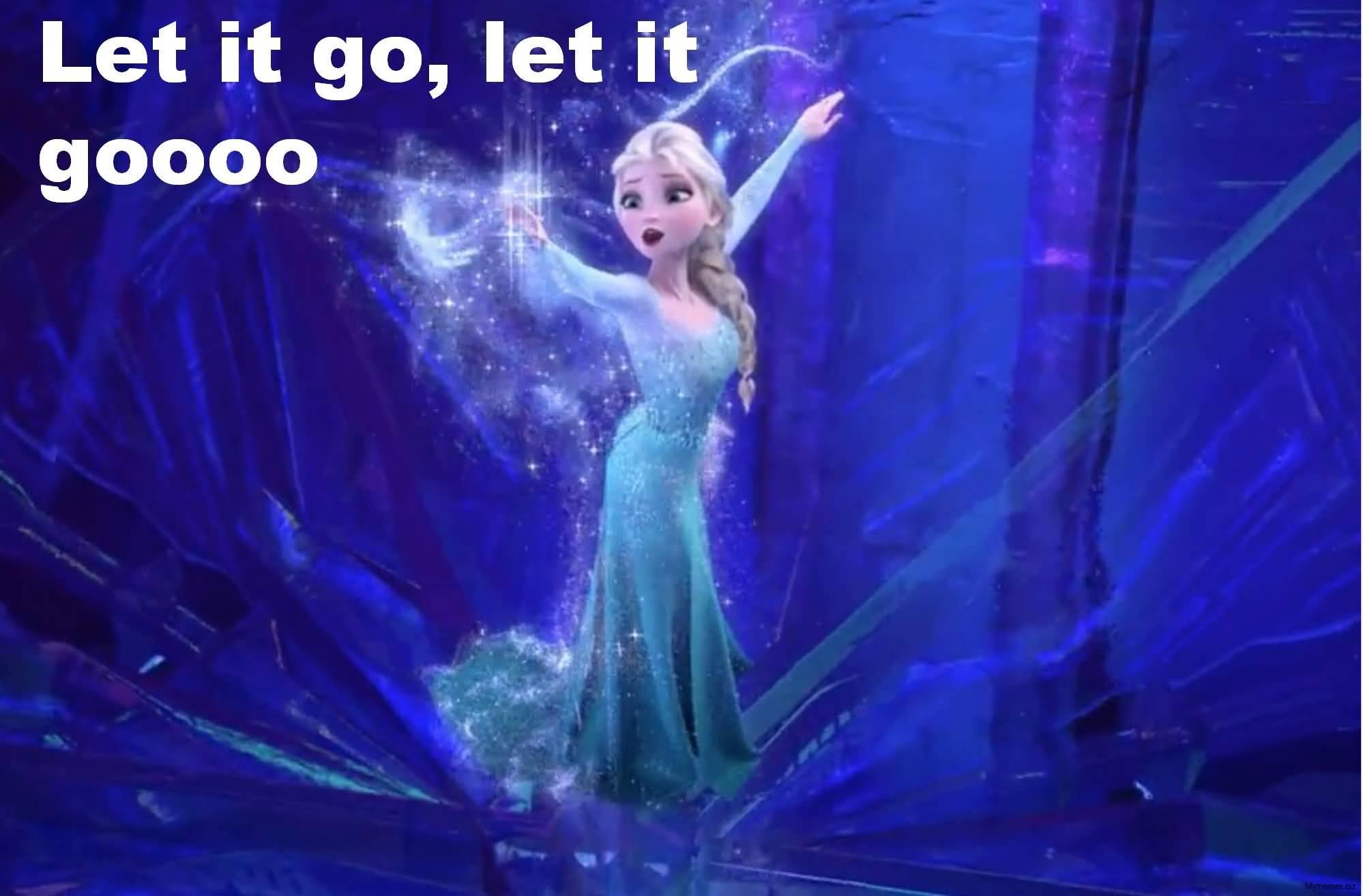Let It Go Meme Image Photo Joke 13