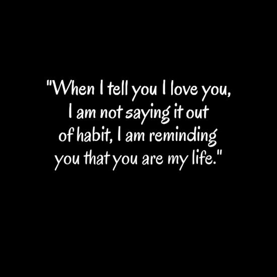 Love Of My Life Quotes For Him Meme Image 01 Quotesbae