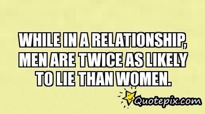 Lying Men Quotes Meme Image 14