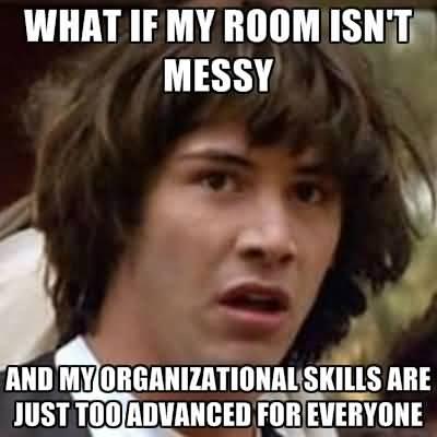 Messy Meme Funny Image Photo Joke 05