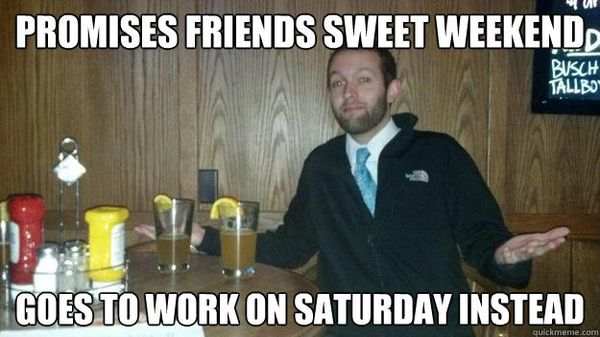 Most Funniest Work on Saturday Memes Photo