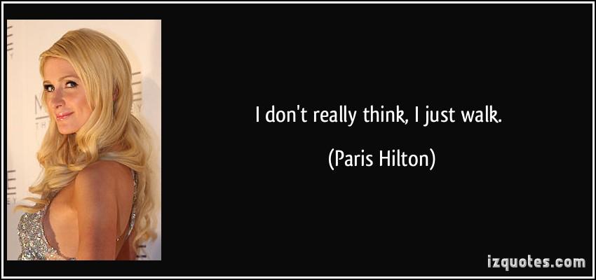 Paris Hilton Quotes Meme Image 10