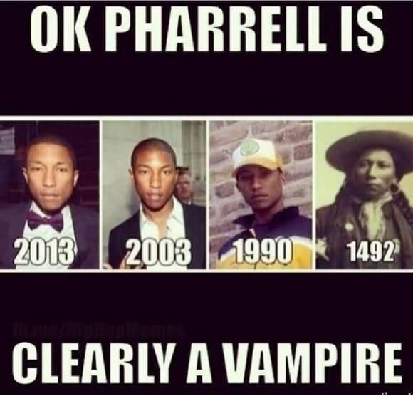 Pharrell Vampire Meme Funny Image Photo Joke 15
