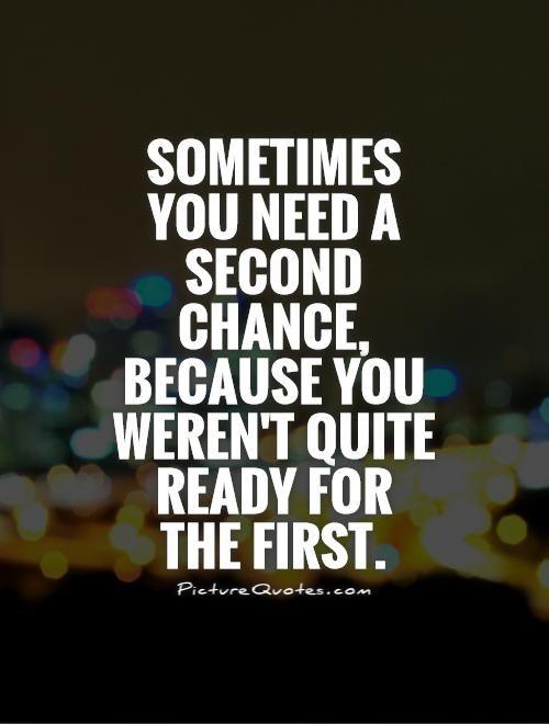 Quotes About Second Chances Meme Image 01