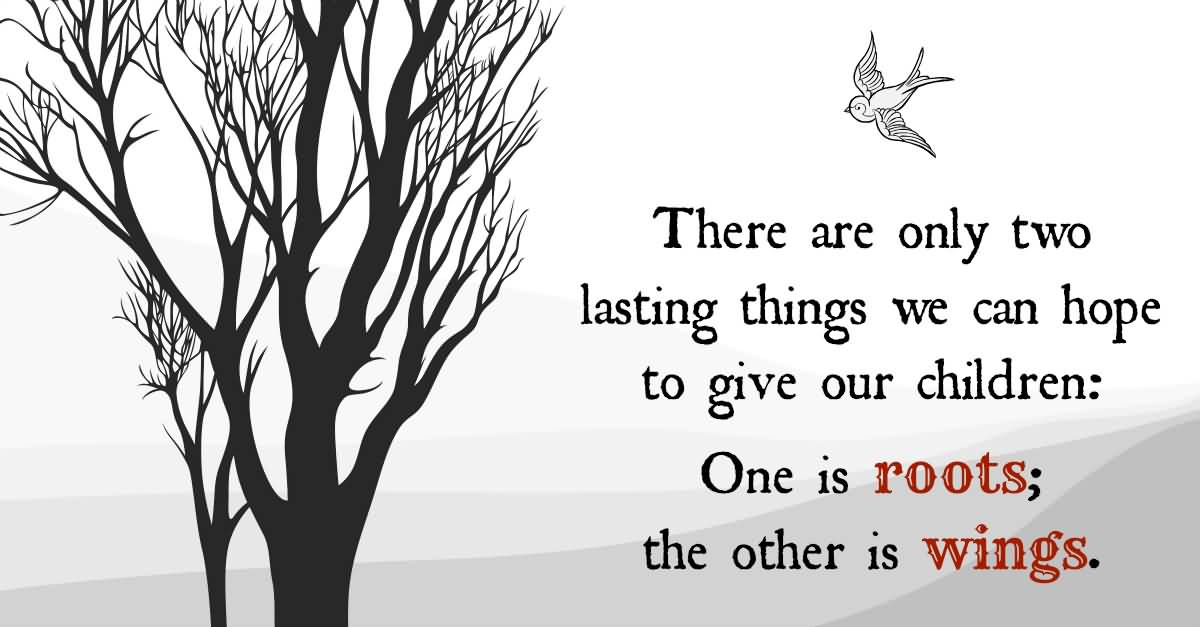 Roots And Wings Quote Meme Image 19