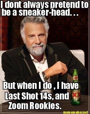 Sneakerhead Meme Funny Image Photo Joke 02