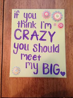 Sorority Sister Big Little Quotes Meme Image 10 | QuotesBae