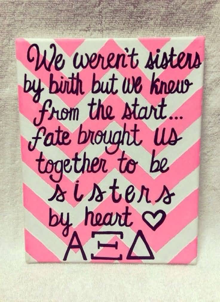 Sorority Sister Big Little Quotes Meme Image 15 | QuotesBae
