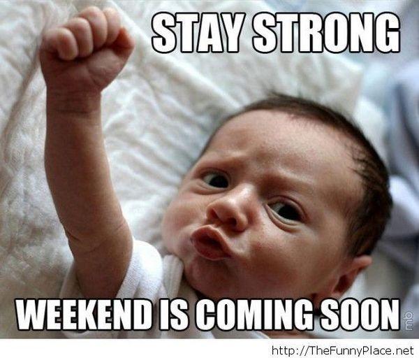 Very Funny Weekend Memes Image
