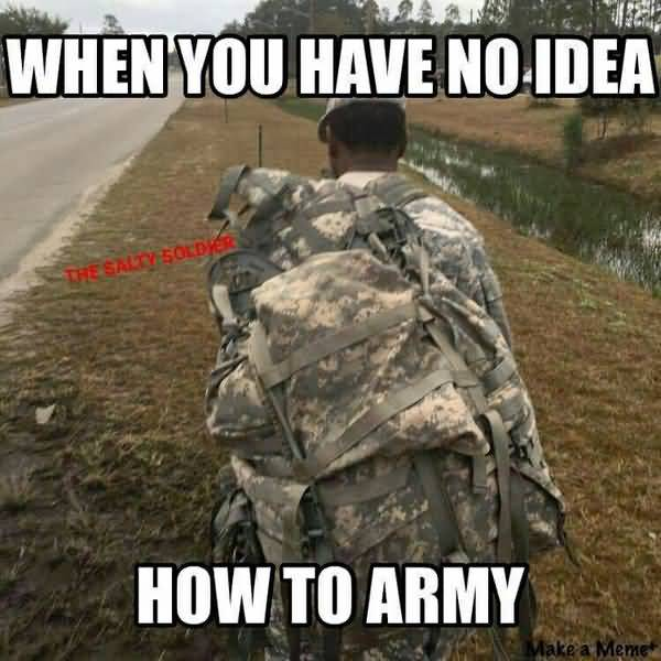 Very funny soldier memes picture