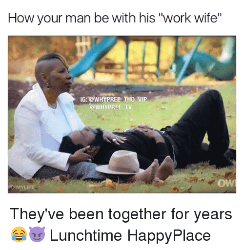 Work Wife Meme Funny Image Photo Joke 02