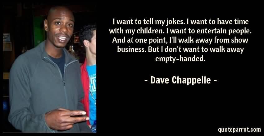 Dave Chappelle Quotes Image Meme 17