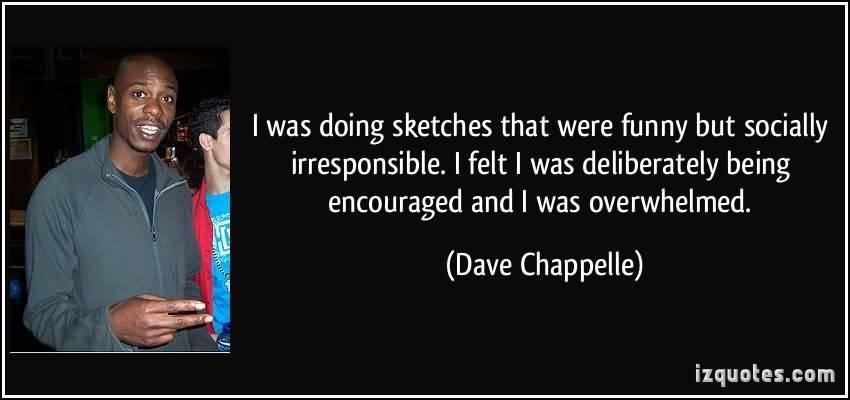 Dave Chappelle Quotes Image Meme 22
