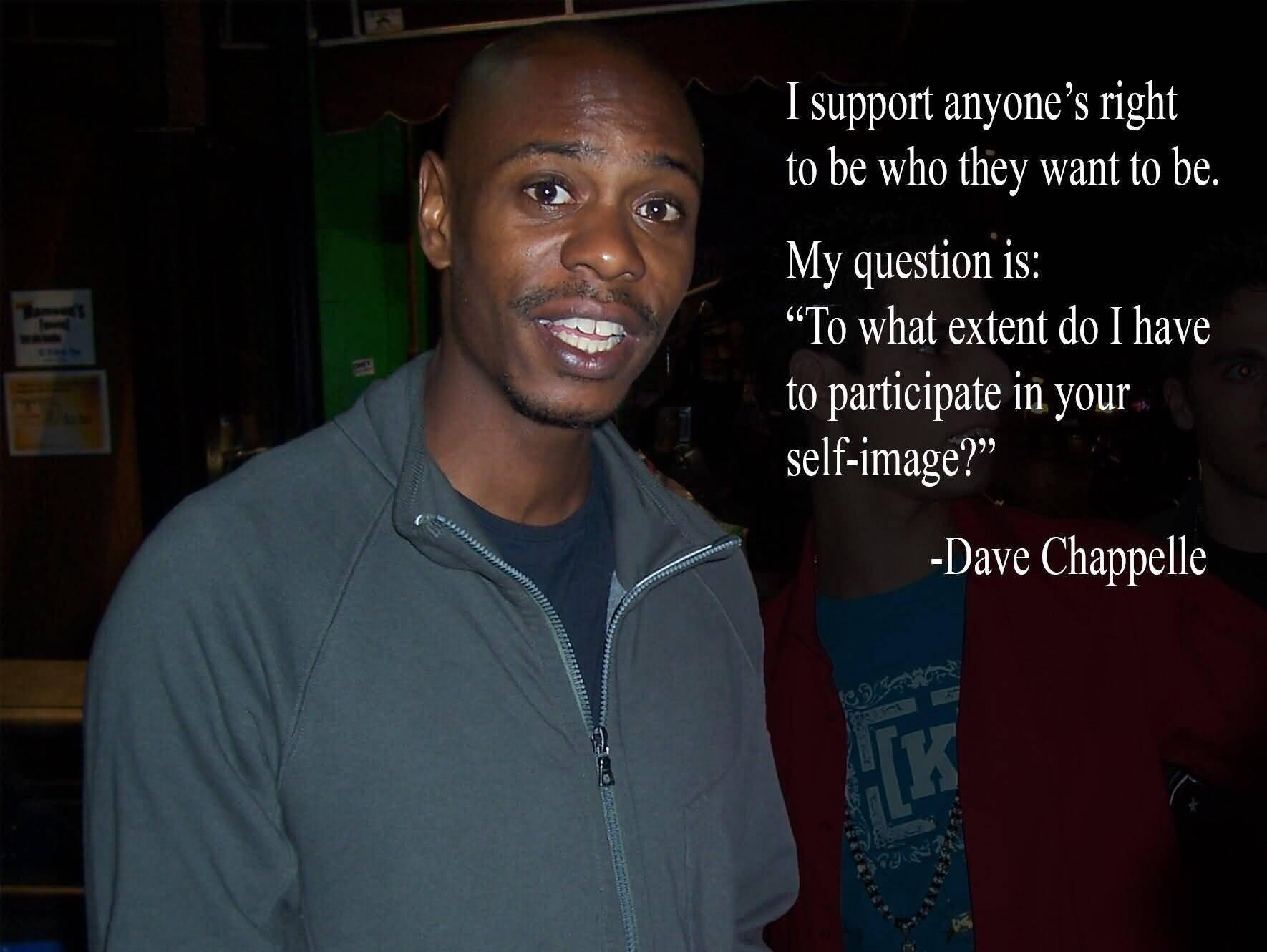 Dave Chappelle Quotes Image Meme 26