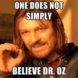 Dr Oz Meme Funny Image Photo Joke 12