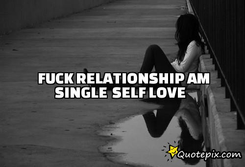 Fuck This Relationship Quotes Meme Image 09