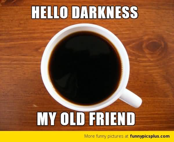 Funny Coffee Meme Image Photo Joke 03