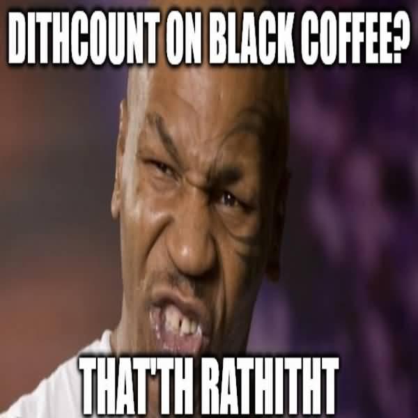 Funny Mike Tyson Meme Image Joke 03