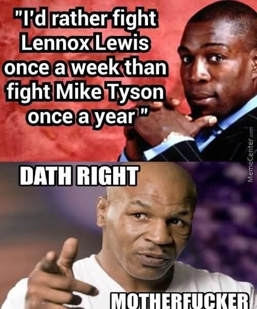 Funny Mike Tyson Meme Image Joke 06