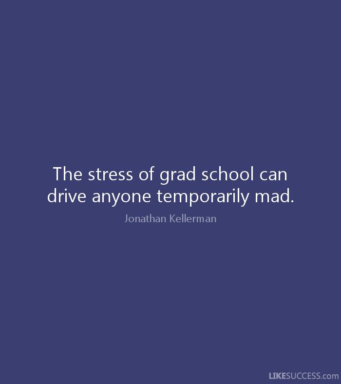 Grad School Quotes Meme Image 13