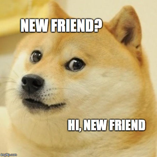Hi Friend Meme Funny Image Photo Joke 06