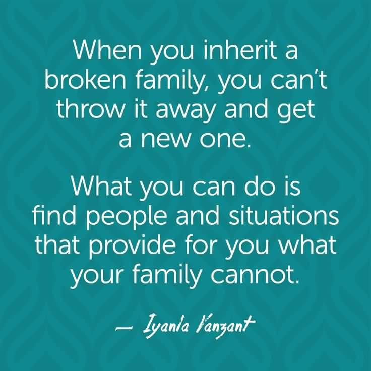 Inspirational Quotes For Broken Family Meme Image 10