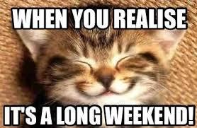 Long Weekend Meme Funny Image Photo Joke 11