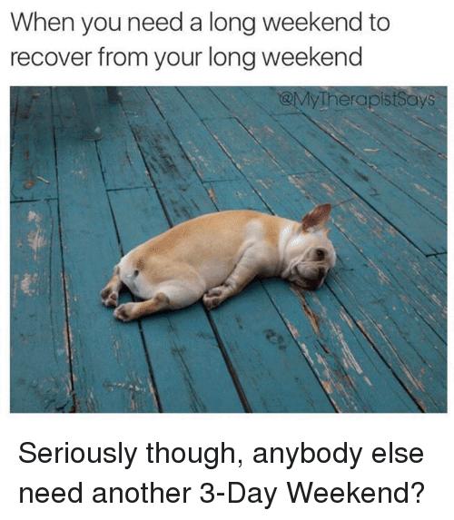 Long Weekend Meme Funny Image Photo Joke 14