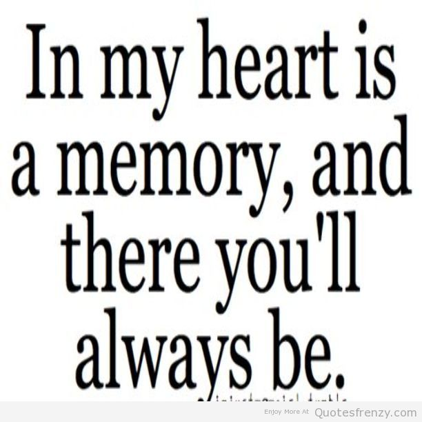 Quotes About Memories And Love 06