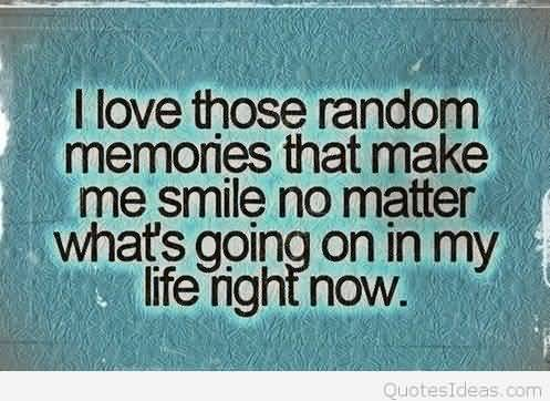 Quotes About Memories And Love 08