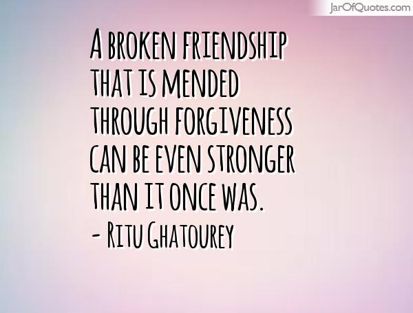 Quotes About Mending Friendships 11