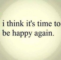 Quotes About Moving On And Being Happy 13