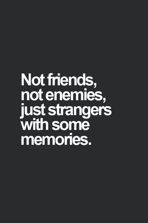 Quotes About Old Friendship Memories 18