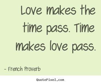 Quotes About Time And Love 05