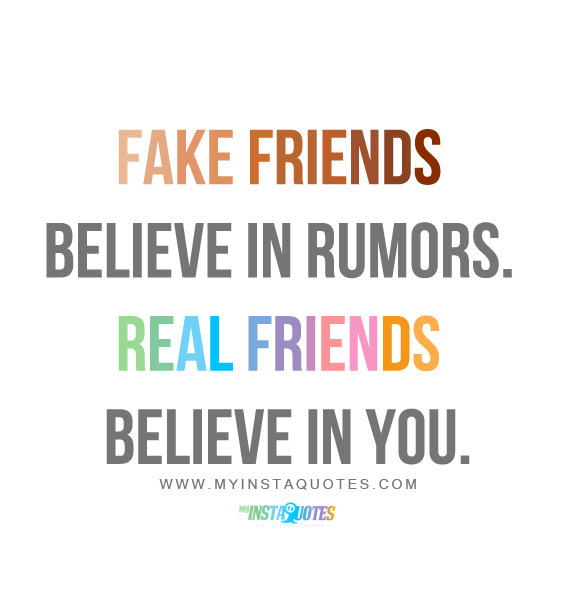 Real Friend Quotes Fake Friends
