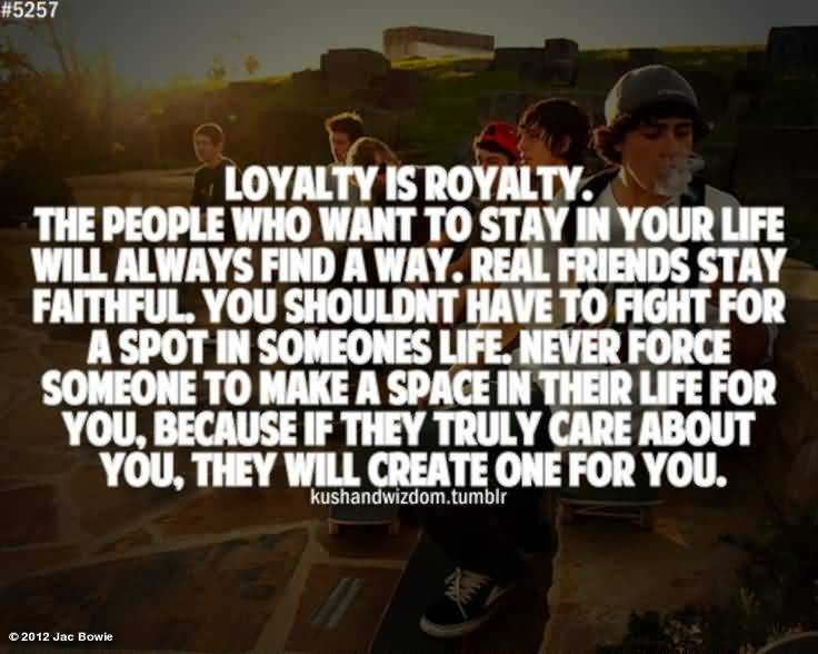 Quotes About True Friendship And Loyalty 09