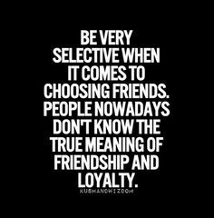 Quotes About True Friendship And Loyalty 11