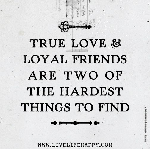 Quotes About True Friendship And Loyalty 16