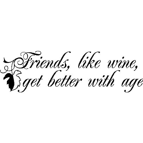 Quotes About Wine And Friendship 14