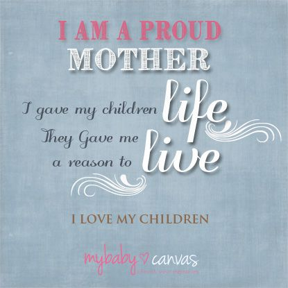 Quotes Of A Proud Mother Meme Image 13