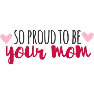 Quotes Of A Proud Mother Meme Image 16