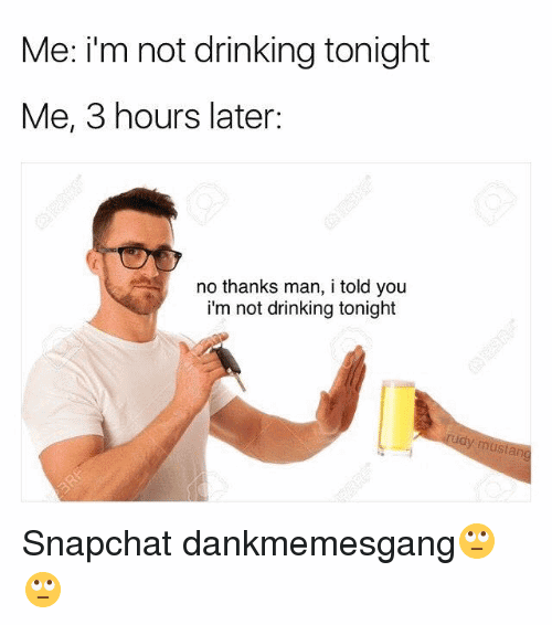 Drinking Meme Funny Image Photo Joke 18