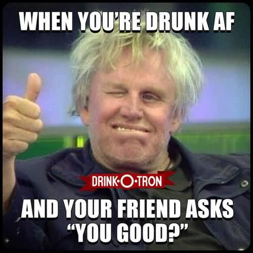 Drunk Meme Funny Image Photo Joke 22