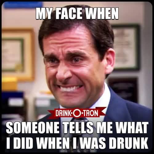 Drunk Meme Funny Image Photo Joke 23