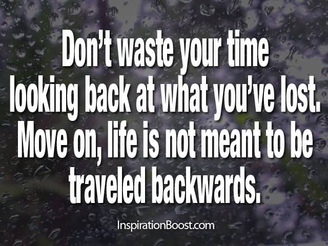 Quotes For Moving On In Life 16