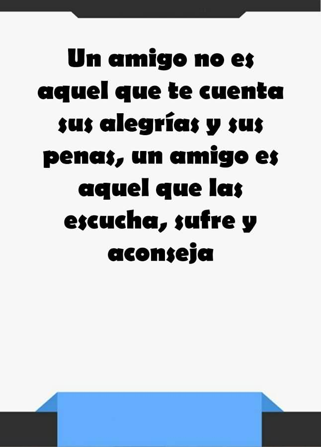 Quotes In Spanish About Friendship 01